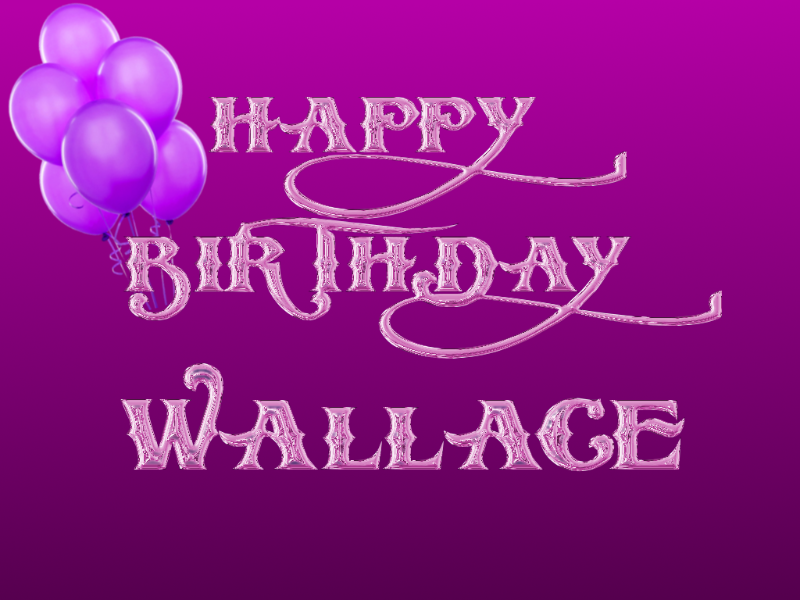 Happy birthday wallace.png